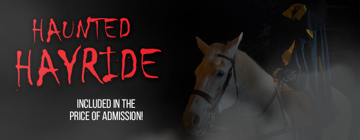 New for 2019: Haunted hayrides (included in the price of admission)