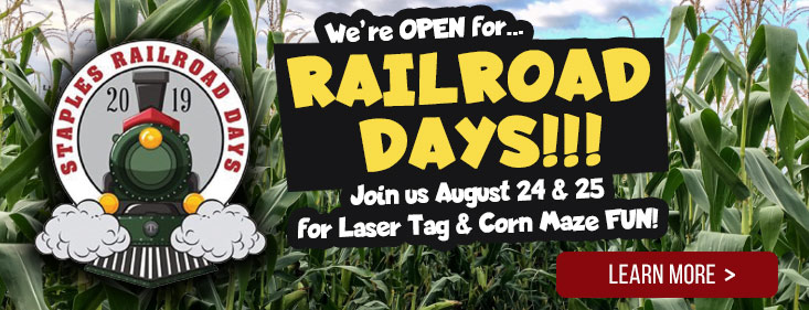 Holst Acres Corn Maze & Laser Tag is OPEN 8/24-25 for Staples Railroad Days!